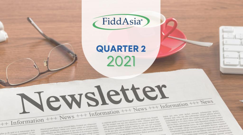 FiddAsia Newsletter Q2 2021